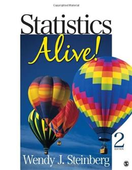 Statistics Alive!, by Steinberg, 2nd Edition 9781412979504