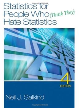 Statistics for People Who (Think They) Hate Statistics, 4th 9781412979597
