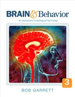 Brain & Behavior: An Introduction to Biological Psychology 3 9781412981682
