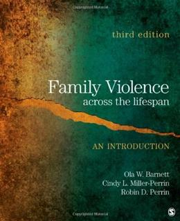 Family Violence Across the Lifespan: An Introduction 3 9781412981781