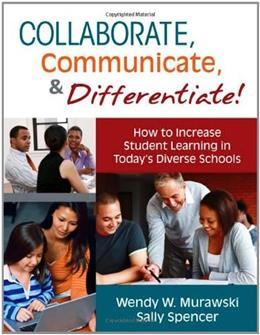 Collaborate, Communicate, and Differentiate! How to Increase Student Learning in Today