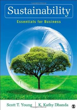 Sustainability: Essentials for Business, by Young 9781412982849