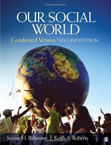 Our social world condensed version 2nd edition | rent.