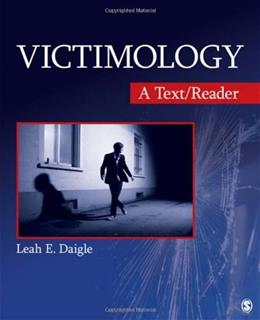 Victimology: A Text/Reader (SAGE Text/Reader Series in Criminology and Criminal Justice) 1 9781412987325