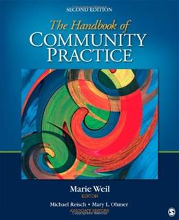 Handbook of Community Practice, by Weil, 2nd Edition 9781412987851