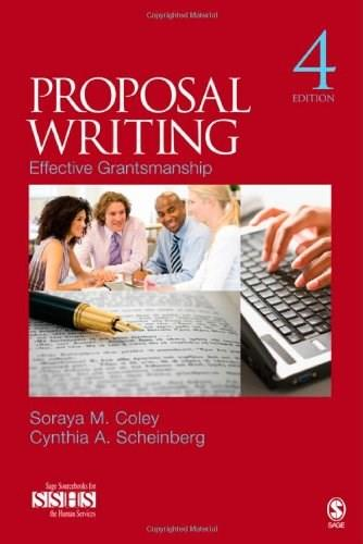 Proposal Writing: Effective Grantsmanship (SAGE Sourcebooks for the Human Services) 4 9781412988995