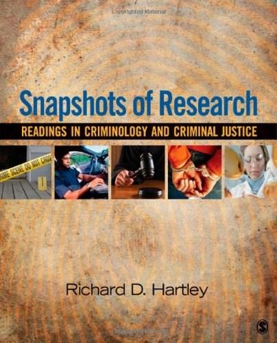 Snapshots of Research: Readings in Criminology and Criminal Justice, by Hartley 9781412989190
