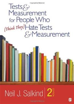 Tests & Measurement for People Who (Think They) Hate Tests & Measurement 2 9781412989756