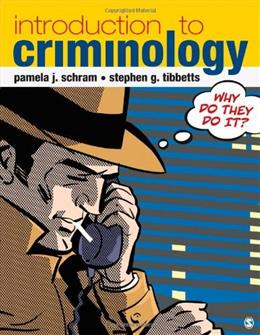 Introduction to Criminology: Why Do They Do It? 1 9781412990851