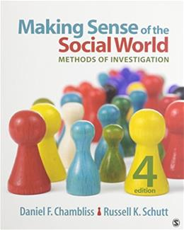 Making Sense of the Social World: Methods of Investigation, by Chambliss, 4th Edition 4 PKG 9781412991551