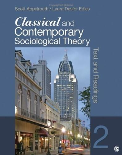 Classical and Contemporary Sociological Theory: Text and Readings 2 9781412992336