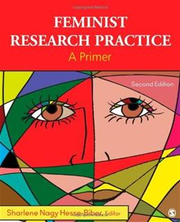 Feminist Research Practice: A Primer, by Hesse-Biber, 2nd Edition 9781412994972