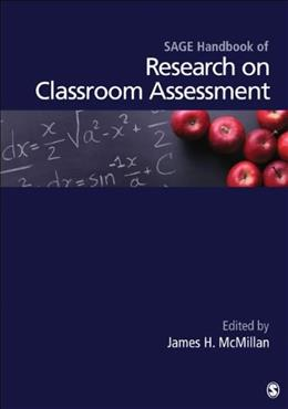 SAGE Handbook of Research on Classroom Assessment, by McMillan 9781412995870