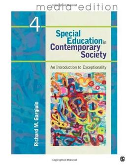 Special Education in Contemporary Society: An Introduction to Exceptionality, by Gargiulo, 4th Media Edition 9781412996952