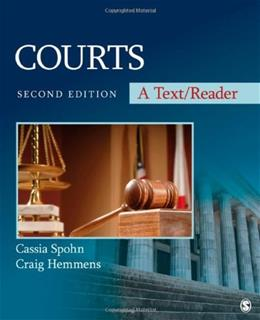 Courts: A Text/Reader (SAGE Text/Reader Series in Criminology and Criminal Justice) 2 9781412997188