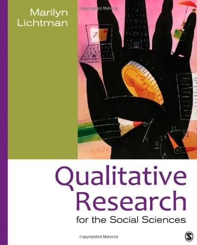 Qualitative Research for the Social Sciences, by Lichtman 9781412998642