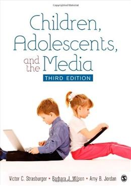 Children, Adolescents, and the Media 3 9781412999267