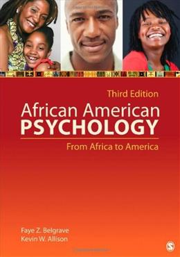 African American Psychology: From Africa to America, by Belgrave, 3rd Edition 9781412999540