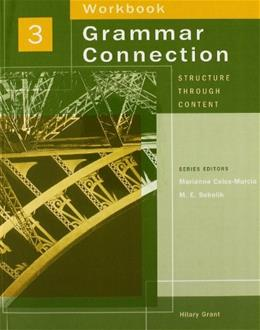 Grammar Connection: Structure Through Content, by Grant, Level 3, Workbook 9781413008449