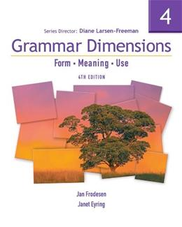 Grammar Dimensions 4: Form, Meaning, and Use, by Frodesen, 4th Edition 4 PKG 9781413027525