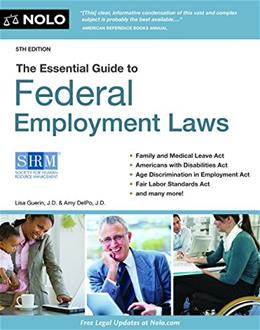 Essential Guide to Federal Employment Laws, by Guerin, 5th Edition 9781413322811