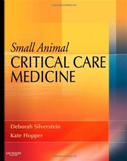 Small Animal Critical Care Medicine, by Silverstein BK w/CD 9781416025917