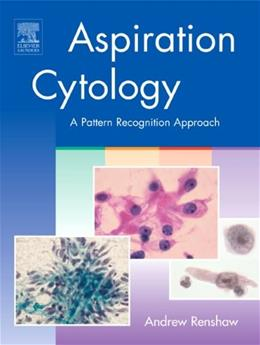 Aspiration Cytology: A Pattern Recognition Approach, by Renshaw 9781416028703