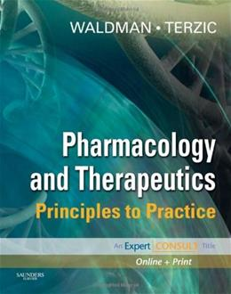 Pharmacology and Therapeutics: Principles to Practice, by Waldman PKG 9781416032915