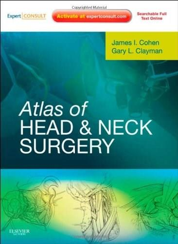 Atlas of Head and Neck Surgery 1 Har/Psc 9781416033684