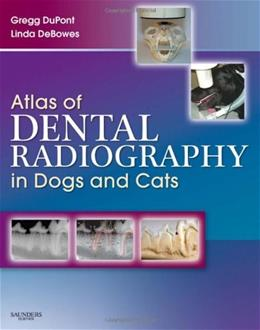 Atlas of Dental Radiography in Dogs and Cats, by Dupont 9781416033868