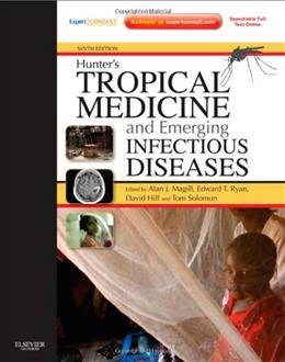Hunters Tropical Medicine and Emerging Infectious Disease, by Magill, 9th Edition 9 PKG 9781416043904