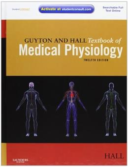 Guyton and Hall Textbook of Medical Physiology, 12e 12 PKG 9781416045748