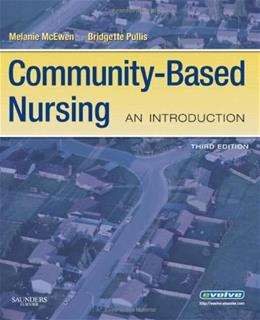 Community Based Nursing: An Introduction, by McEwen, 3rd Edition 9781416057710