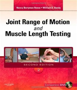 Joint Range of Motion and Muscle Length Testing, by Reese, 2nd Edition 2 w/DVD 9781416058847