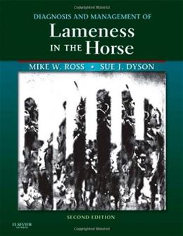 Diagnosis and Management of Lameness in the Horse, by Ross, 2nd Edition 9781416060697