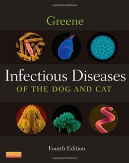 Infectious Diseases of the Dog and Cat, by Greene, 4th Edition 9781416061304