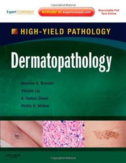 Dermatopathology: A Volume in the High Yield Pathology Series, by Brinster PKG 9781416099765