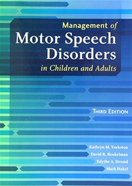 Management of Motor Speech Disorders in Children and Adults 3 w/DVD 9781416404347