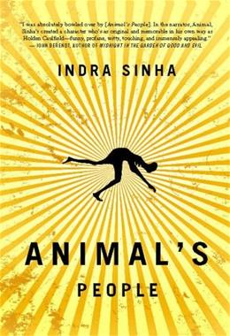 Animals People: A Novel, by Sinha 9781416578796