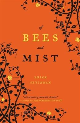 Of Bees and Mist, by Setiawan 9781416596257