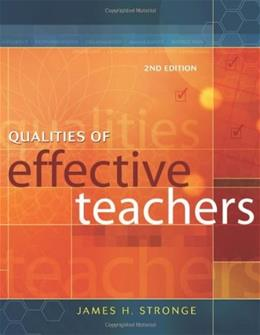 Qualities of Effective Teachers, by Stronge, 2nd Edition 9781416604617