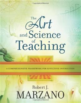 Art and Science of Teaching: A Comprehensive Framework for Effective Instruction, by Marzano 9781416605713