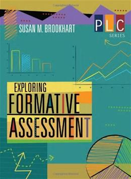 Exploring Formative Assessment, by Brookheart 9781416608264