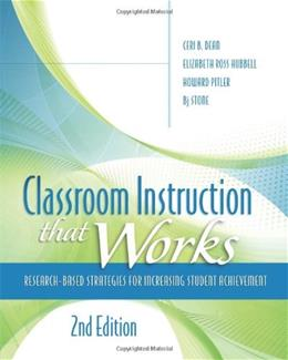 Classroom Instruction That Works: Research Based Strategies for Increasing Student Achievement, by Dean, 2nd Edition 9781416613626