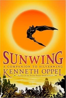 Sunwing (The Silverwing Trilogy) 9781416949978