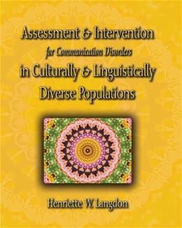 Assessment and Intervention for Communication Disorders in Culturally and Linguistically Diverse Populations, by Langdon 9781418001391