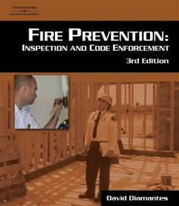 Fire Prevention: Inspection and Code Enforcement, by Diamantes, 3rd Edition 9781418009441