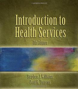 Introduction to Health Services, 7th Edition 9781418012892