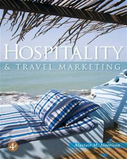 Hospitality and Travel Marketing, by Morrison, 4th Edition 9781418016555