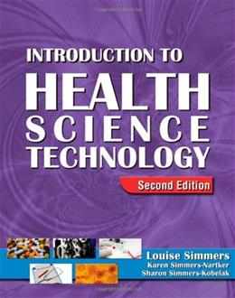Introduction to Health Science Technology, by Simmers, 2nd Edition 2 w/CD 9781418021221